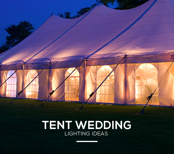 Wedding Tent Lighting Ideas & How To Create Enchanting Wedding Tent Lighting | Lights and Lights