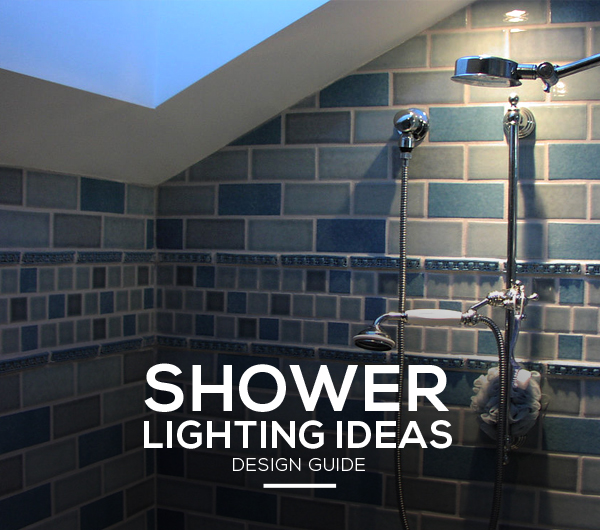 in shower lighting rustic shower lighting ideas and fixtures that will transform any bathroom