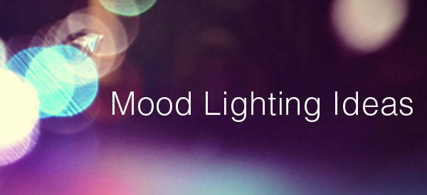 mood lighting ideas
