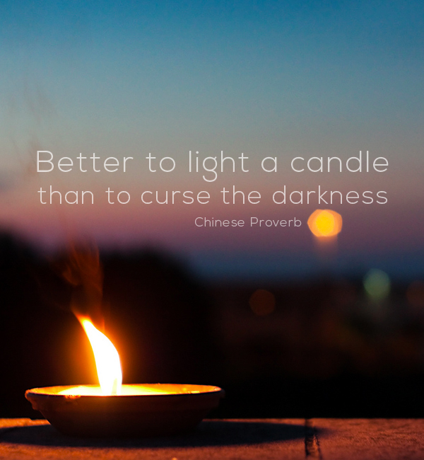 Chinese Proverb Light A Candle